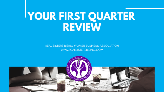 Your First Quarter Review