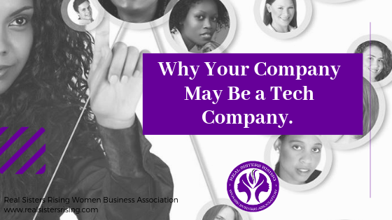 Why Your Company May Be a Tech Company